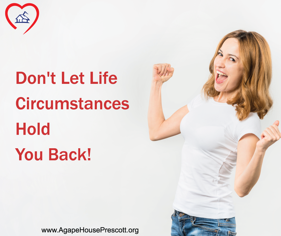 Don't Let Life Circumstances Hold You Back