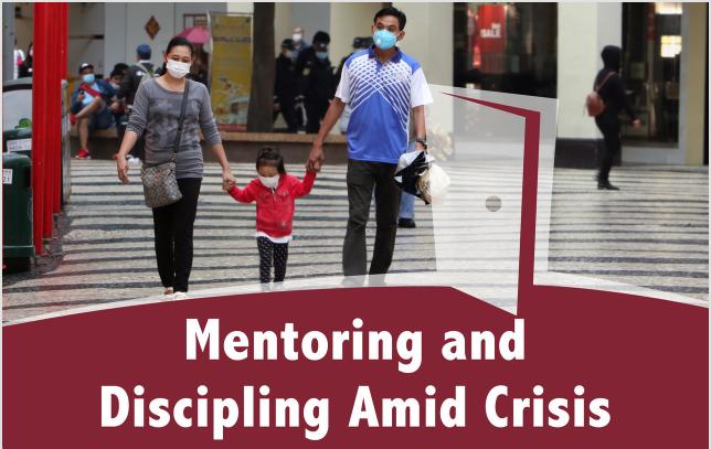 Mentoring and Disciplining Amid Crisis