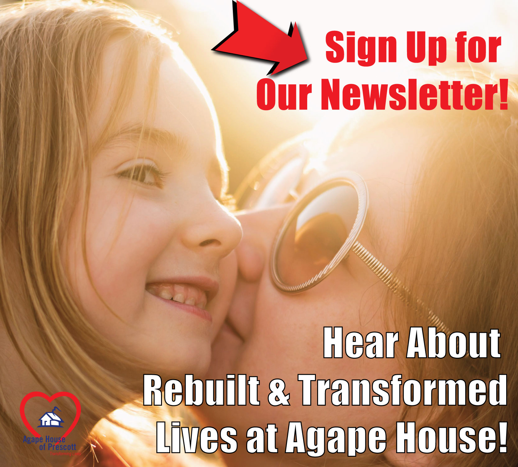 Sign up for Agape House Newsletter